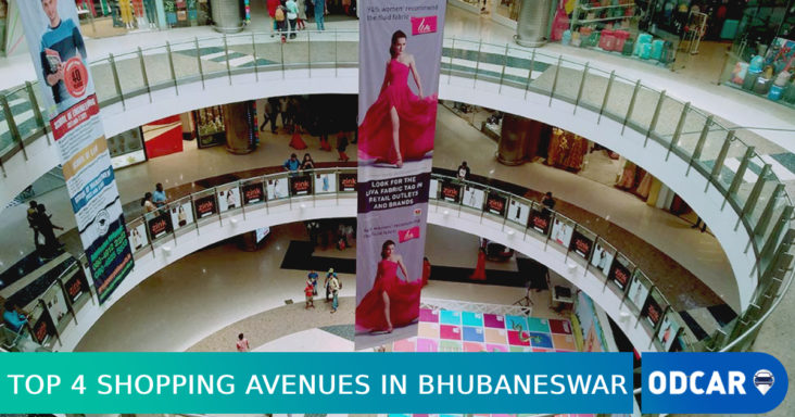 Top 4 Shopping Avenues in Bhubaneswar